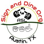 Group logo of Sign And Dine, Inc: Austin, TX